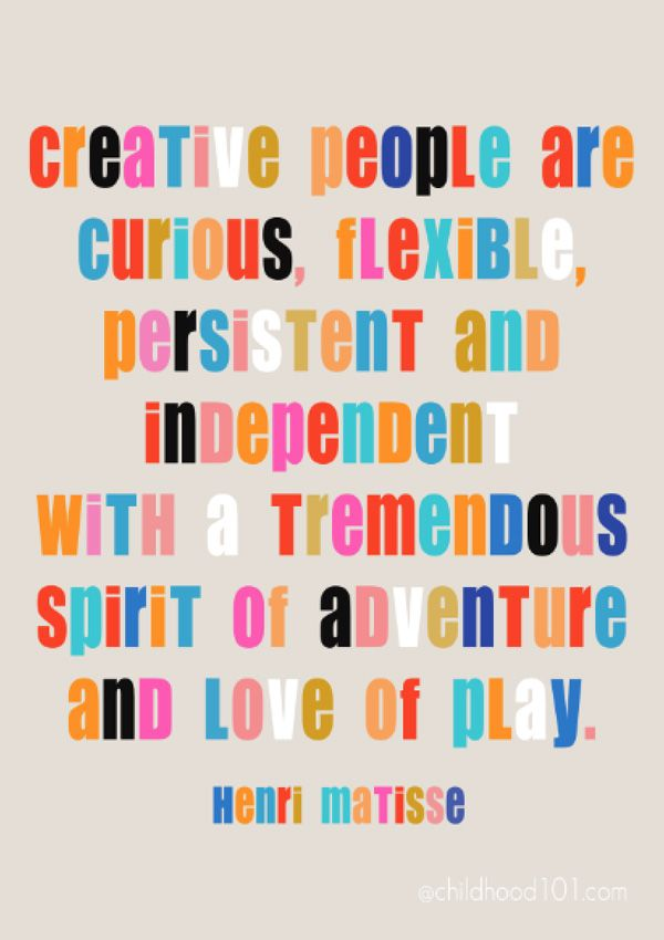 9 Ways To Encourage A Child S Creativity Creative Thinking Encouragement Quotes For Kids