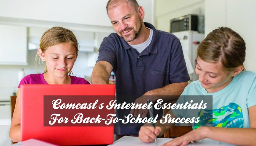 Comcast S Internet Essentials Is The Biggest Back To School Tool