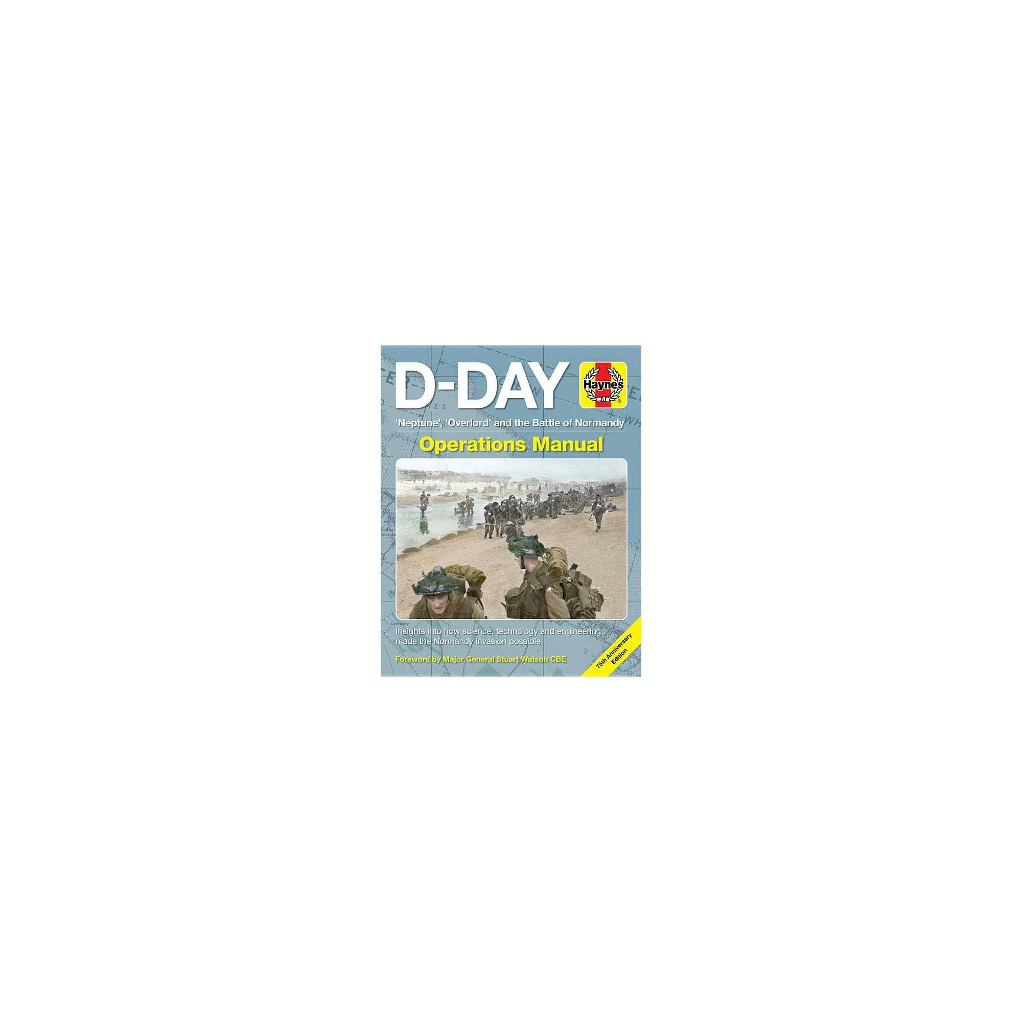 Haynes D-Day Operations Manual Science /& Technology Insights Normandy Invasion