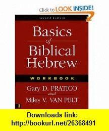 Basics of Biblical Hebrew (Workbook) by Gary D Pratico ...