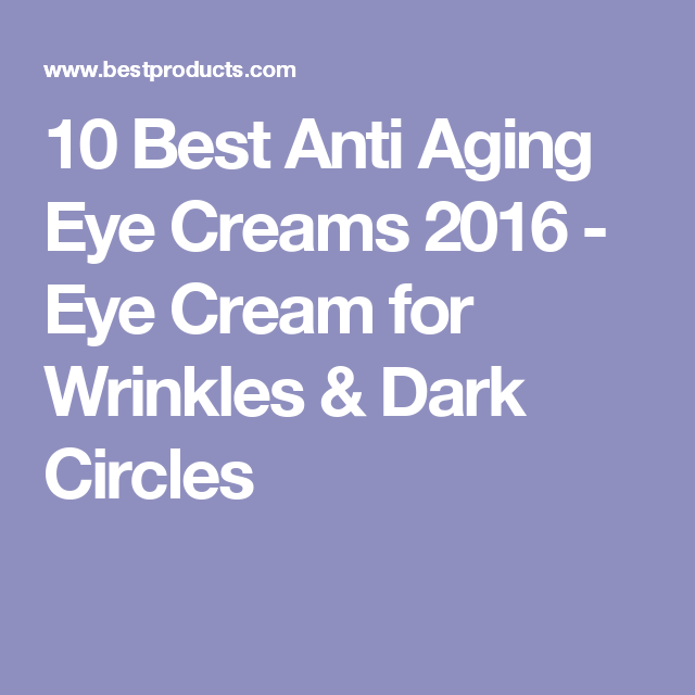best anti aging skin care products 2016