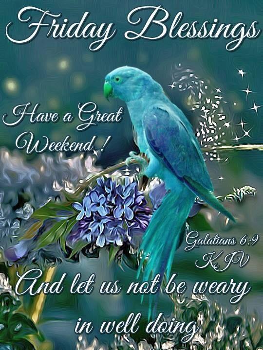 Happy Friday Blessings Friday Happy Friday Tgif Good Morning Friday