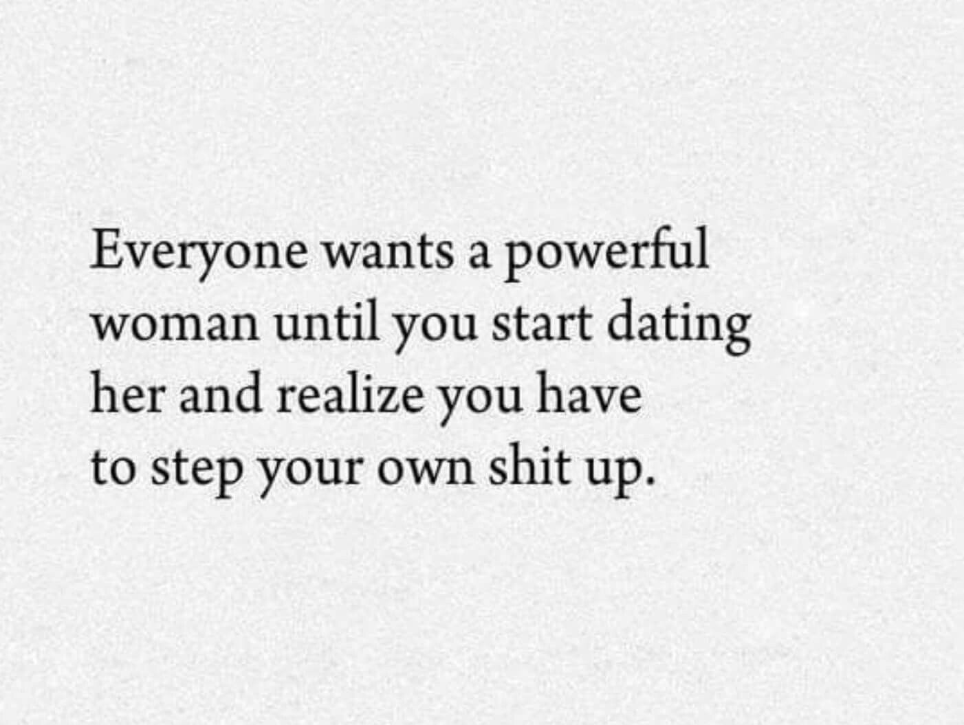 Dating a strong woman quotes