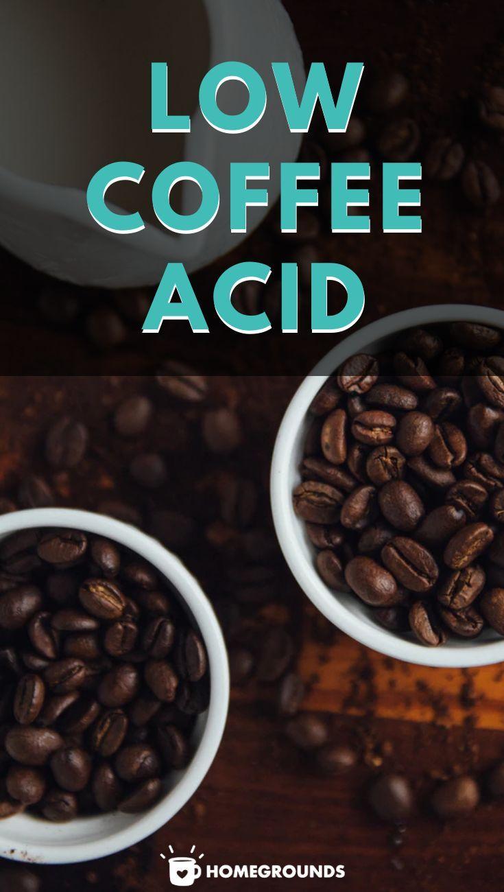 how is coffee made low acid