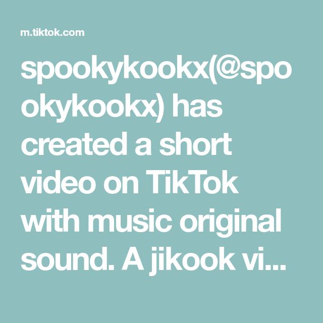 Spookykookx Spookykookx Has Created A Short Video On Tiktok With Music Original Sound A Jikook Vid I Put Together Jungkook Ji Jikook The Originals Jimin