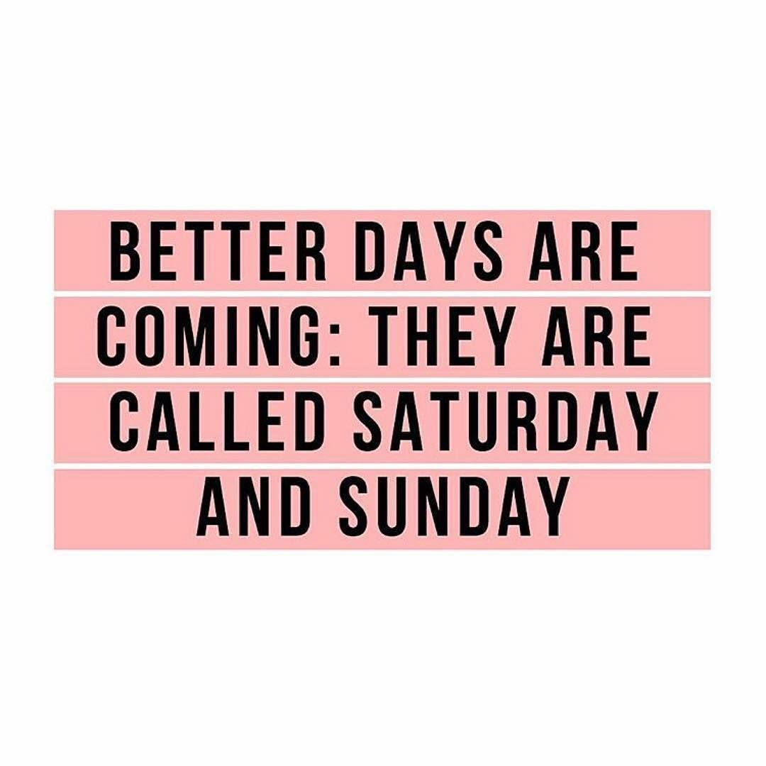 It S So Close We Can Taste It Weekends Betterdays Saturday Sunday Instagood Quotes Memes Lastdayo Happy Clothes Sunday Fashion Quotes Fashion Quotes