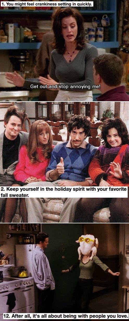 12 Thanksgiving Dinner Tips From Monica Geller Friends Tv Friends Thanksgiving Friends Moments