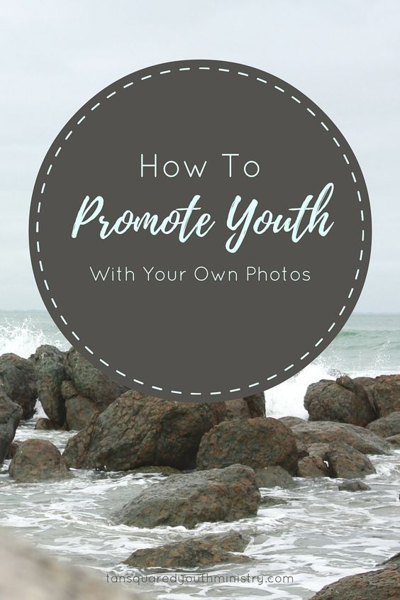 6 tips on how to use your own photos to promote what's happening at Youth. Tansquared Youth Ministry