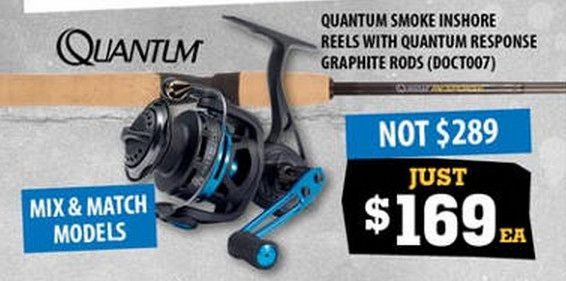 Find Quantum Smoke Inshore Reels with Response Rods 40% off