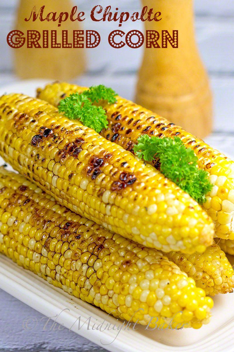 Maple Chipolte Grilled Corn #MapleSyrup #Chipoltes #FreshCorn #GrilledVegetables