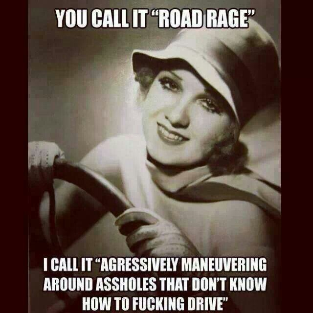 Bad driver | Funny quotes, Funny street signs, Road rage