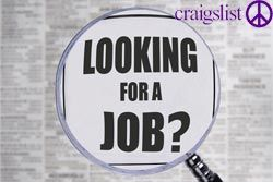 How To Find A Job Online Using Craigslist 16 Step Process Job Opportunities I Need A Job Job Opening