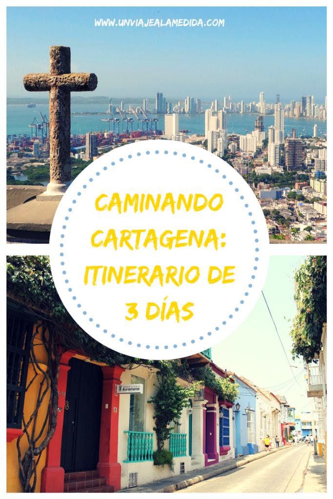 Caminando Cartagena Itinerario De 3 Días Un Viaje A La Medida Cartagena De Indias Colombia Cartagena Cartagena De Indias Turismo