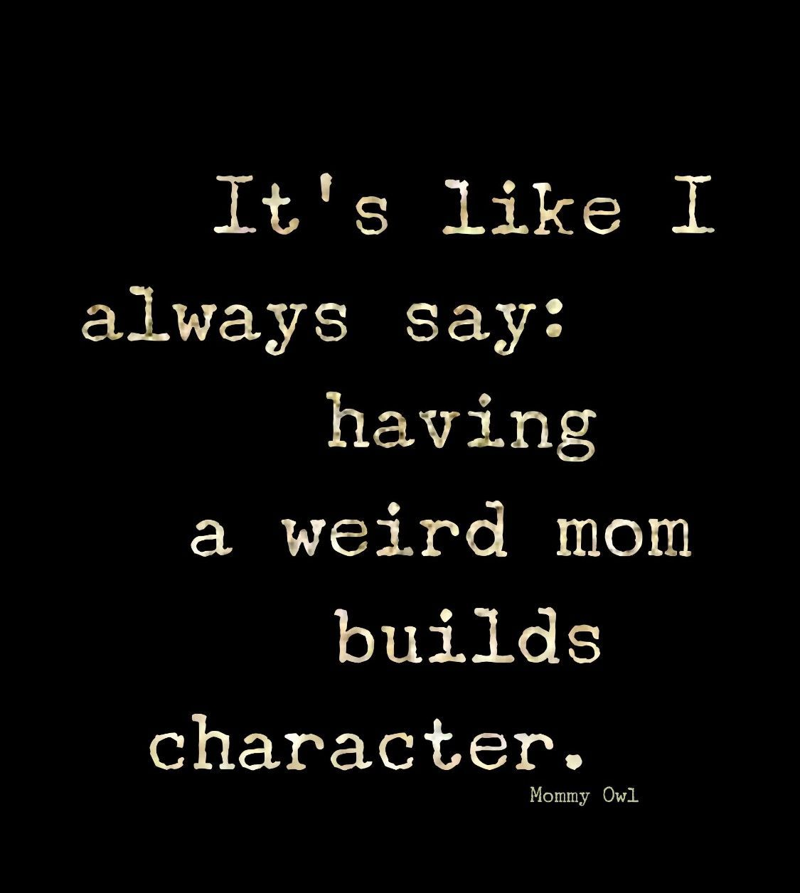 28 Funny Quotes Family Family Quotes Funny Funny Quotes Funny Quotes For Kids