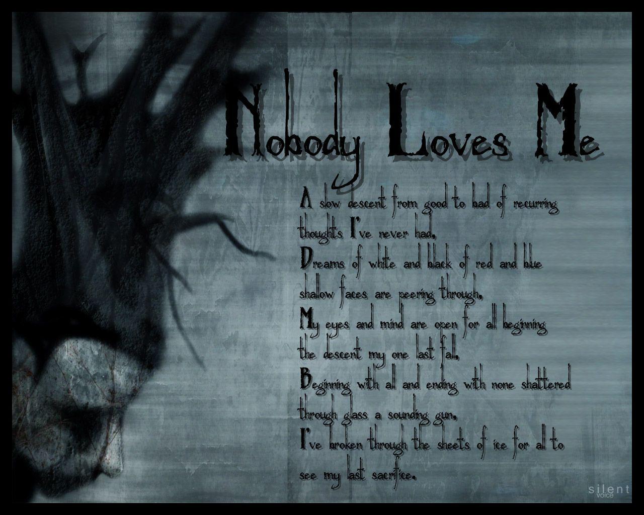 Nobody Loves Me Images Nobody Loves Me By AmorphousMurder On