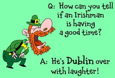 Dublin pun ~ Irish jokes for St. Patrick's Day