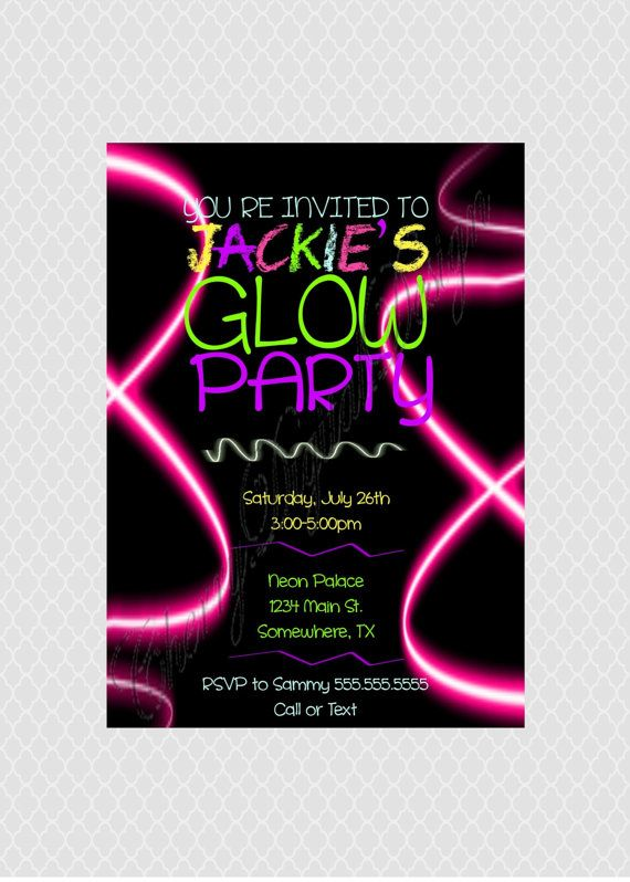 Printed Or Printable Neon Glow Party Invitation Glow Birthday Party