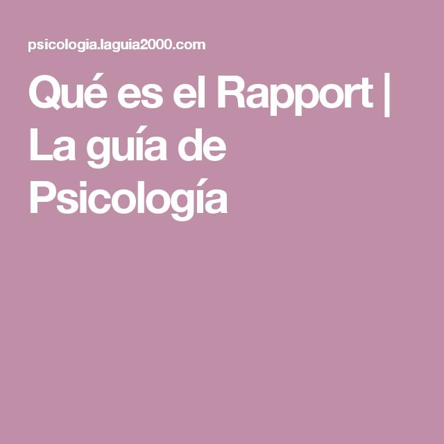 Que Es El Rapport La Guia De Psicologia Psicologia
