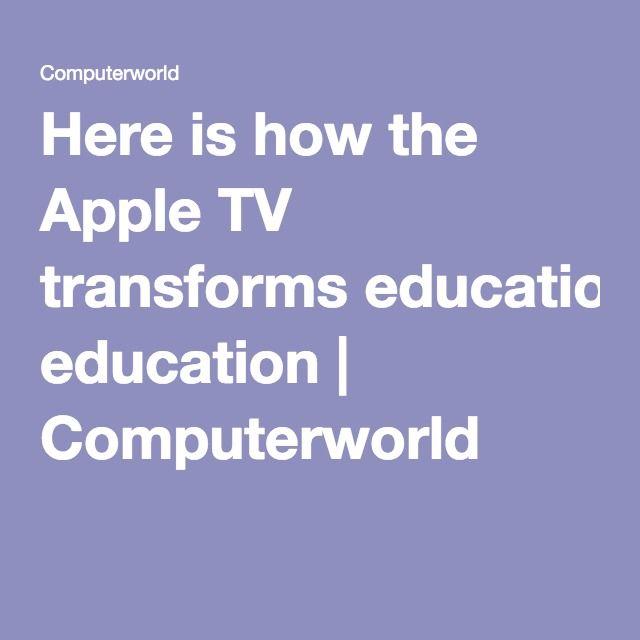 AppleTV How it can transform EDUCATION!•• 20160414