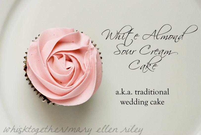 White Almond Sour Cream Wedding Cake 2 Recipes One