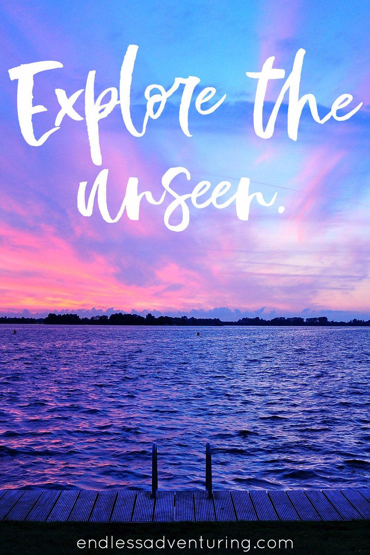 Adventure Quote - Explore The Unseen | Adventure quotes ...