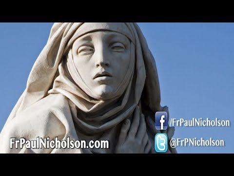 Fr. Paul Nicholson: St. Catherine of Siena: Why Good Girls Love Bad Boys!