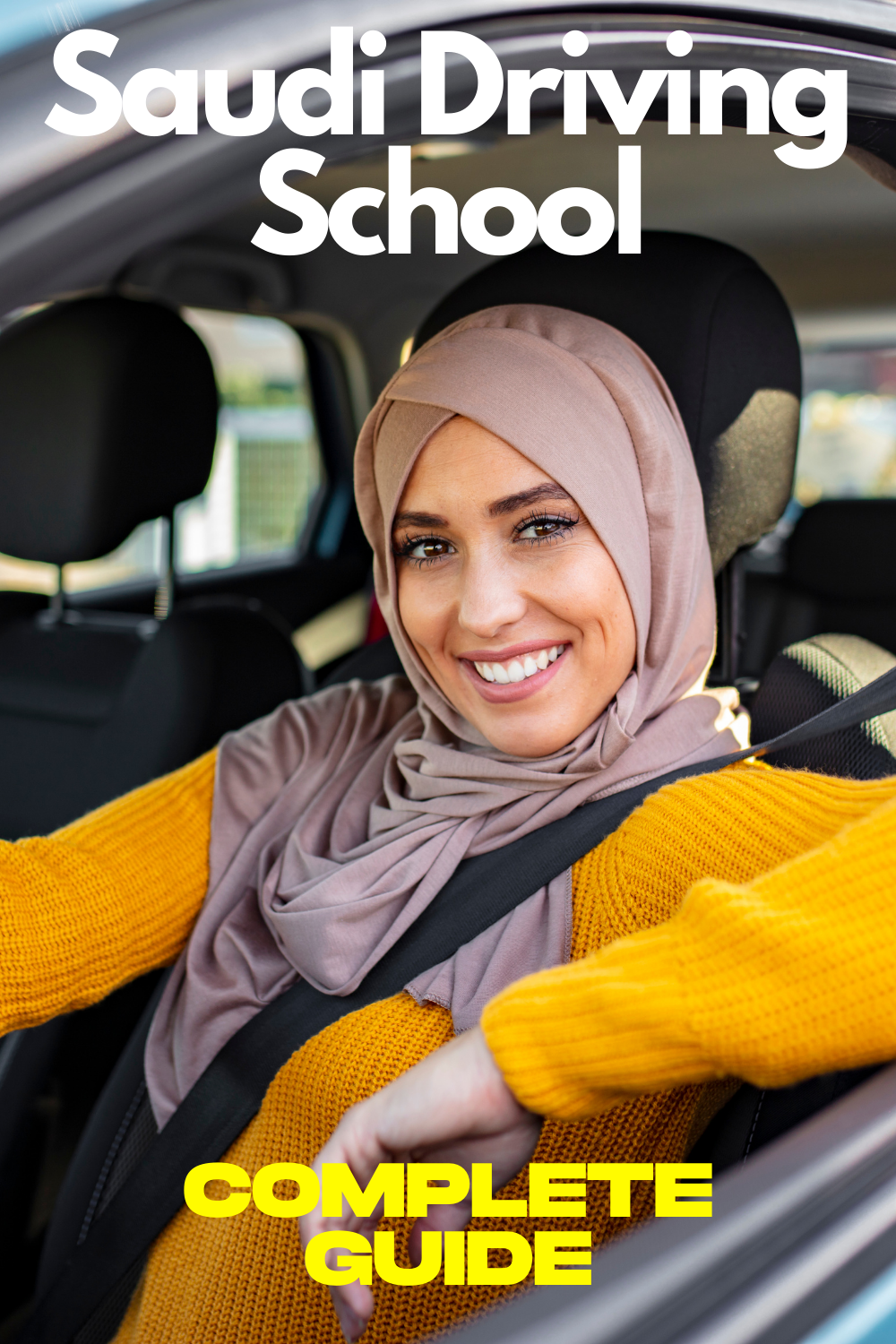 Saudi Driving School Complete Guide Driving School Driving License Driving