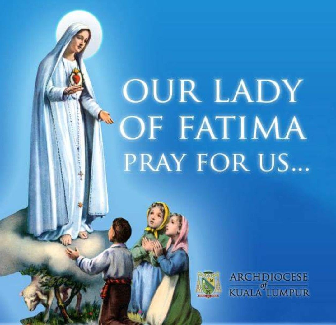 Our Lady of Fatima, Pray for us! (With images) Happy