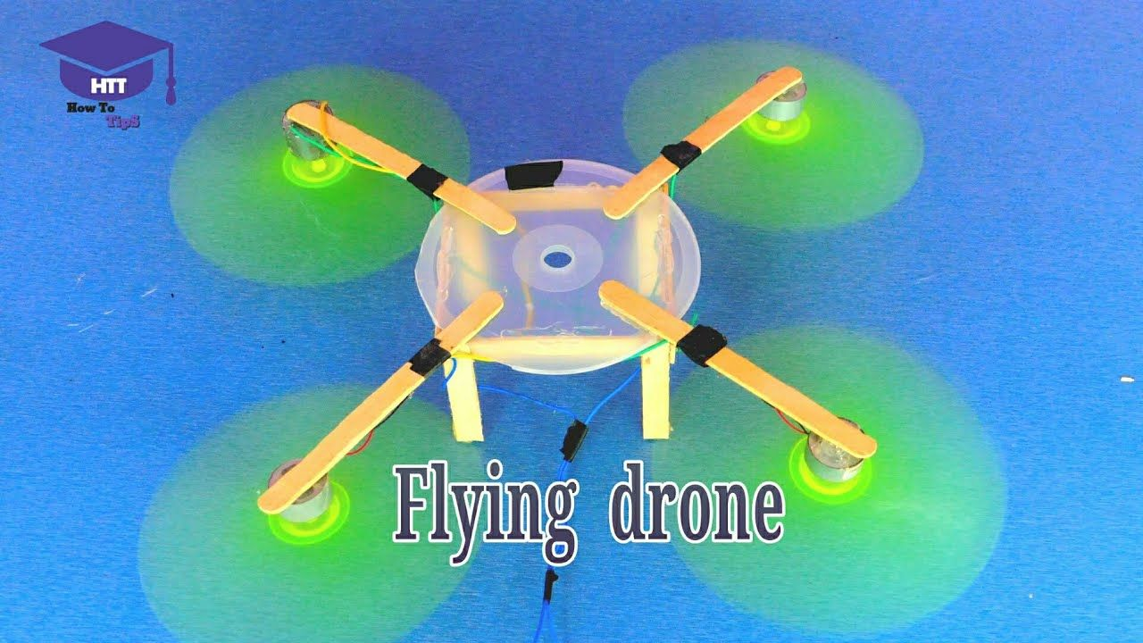 How To Make A Flying Drone At Home You Can Make It Very