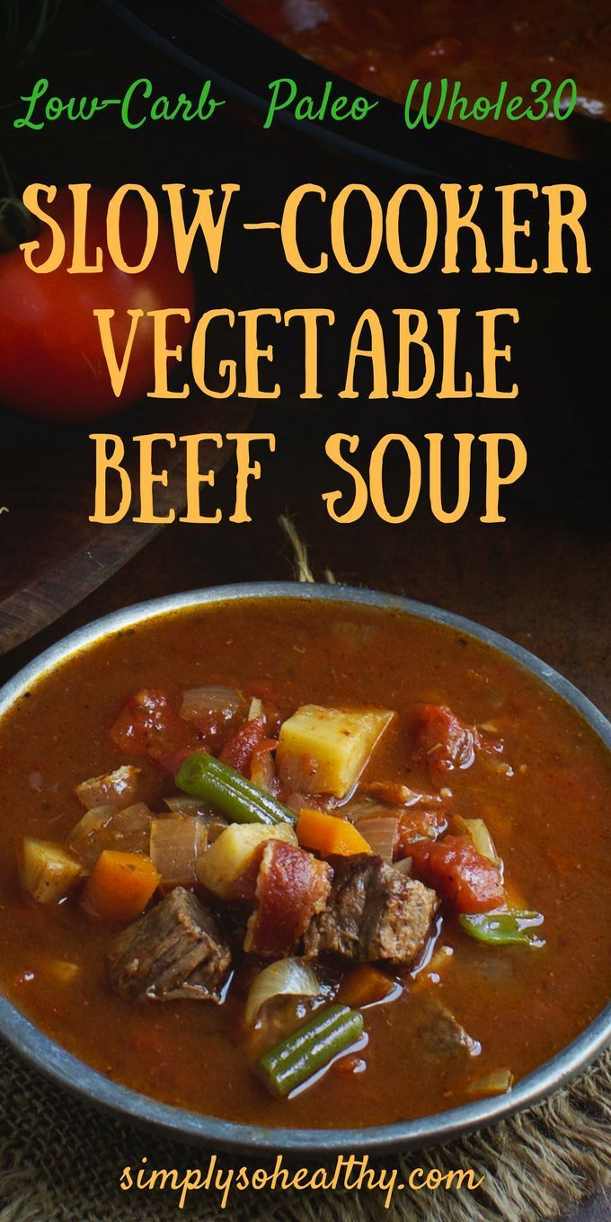 Low Carb Slow Cooker Vegetable Beef Soup Recipe Low Carb Slow