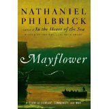 Mayflower: A Story of Courage, Community, and War (Hardcover)By Nathaniel Philbrick