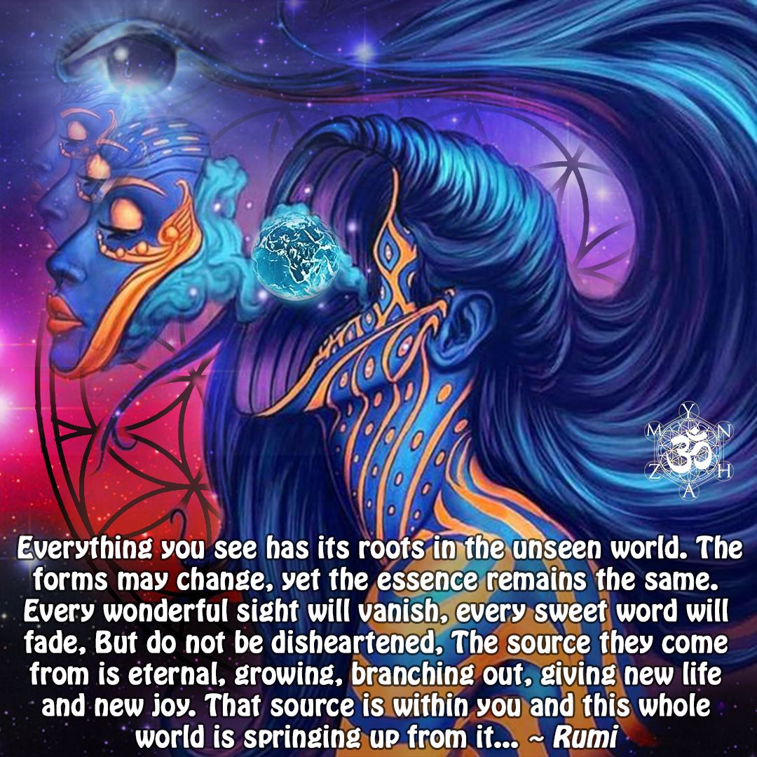 Source Oneness You Eternal Know Thyself Remember Thyself Self Realization Divine Feminine Spirituality Rumi Spirituality