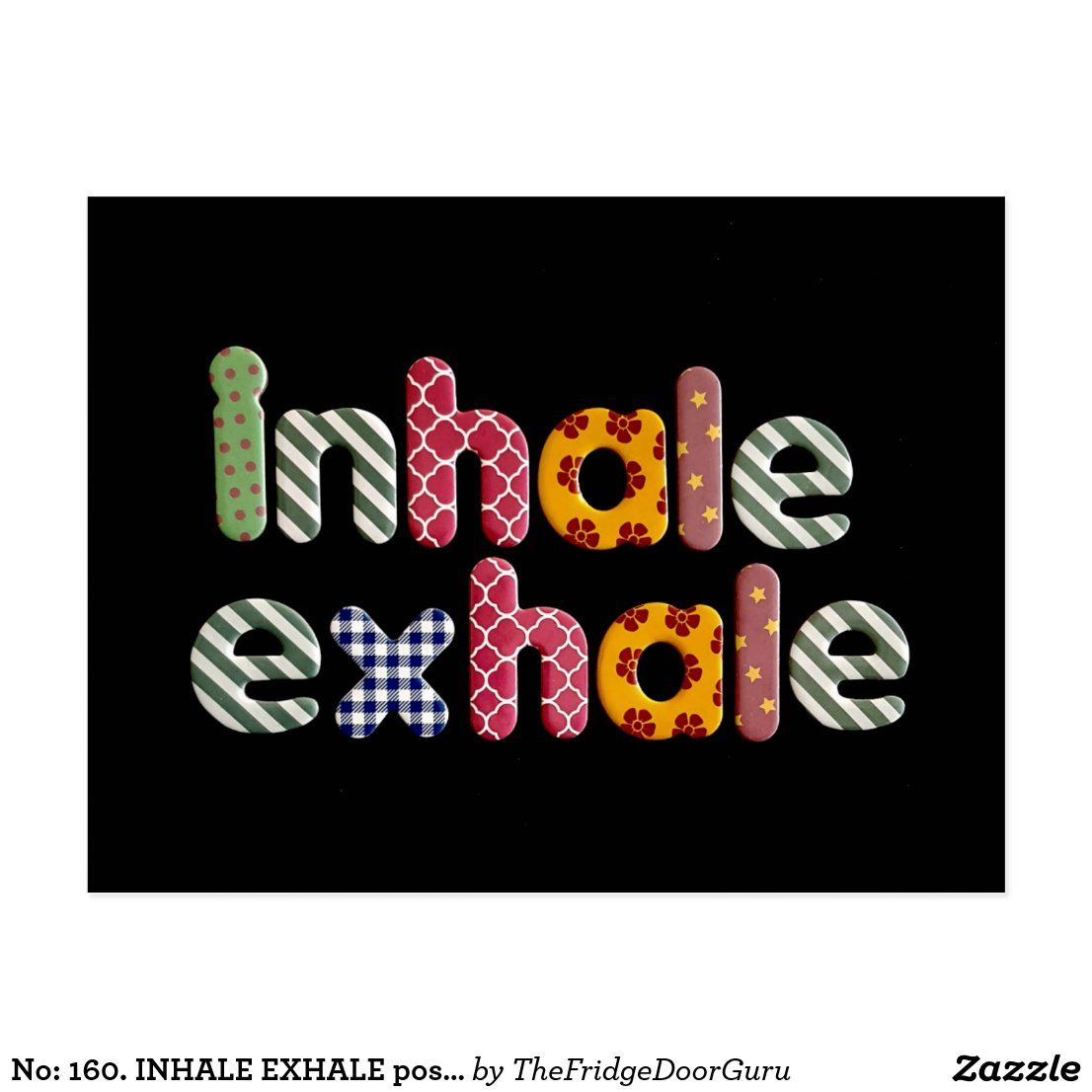 No: 160. INHALE EXHALE postcard from TFDG | Zazzle.co.uk