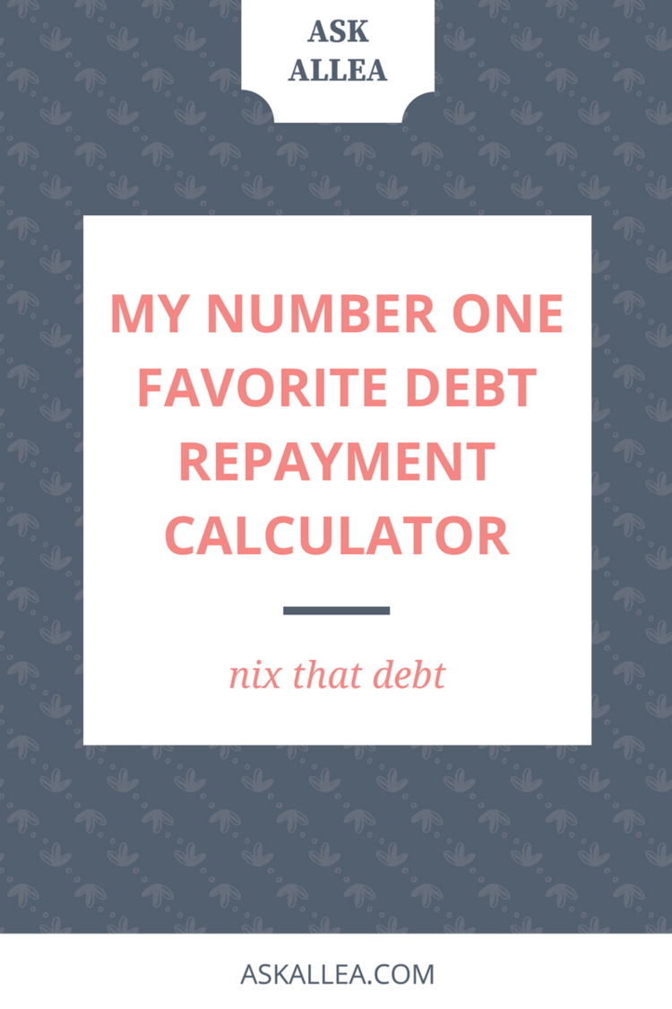 My Number One Favorite Debt Repayment Calculator  Debt Repayment