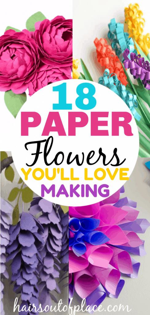 18 Stunning DIY Paper Flowers You'll Love Making - Hairs Out of Place