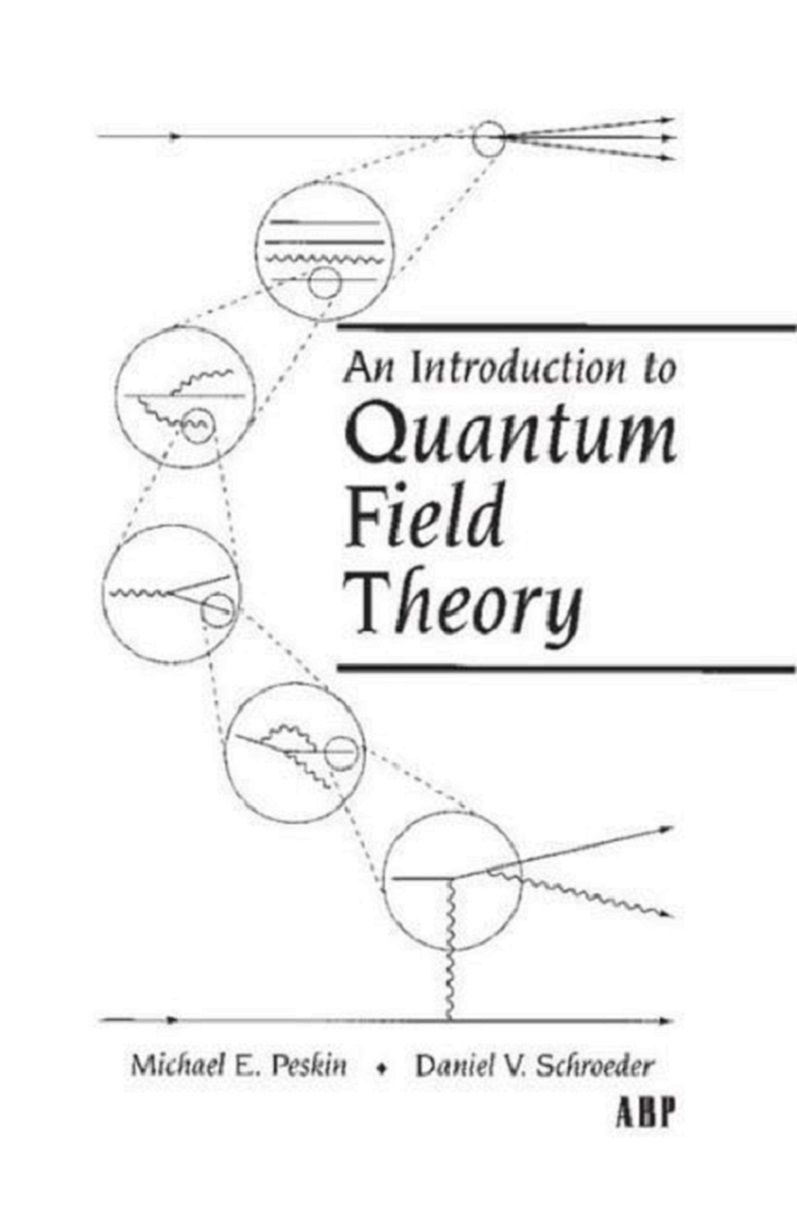 medium resolution of an introduction to quantum field theory michael e peskin daniel v schroeder