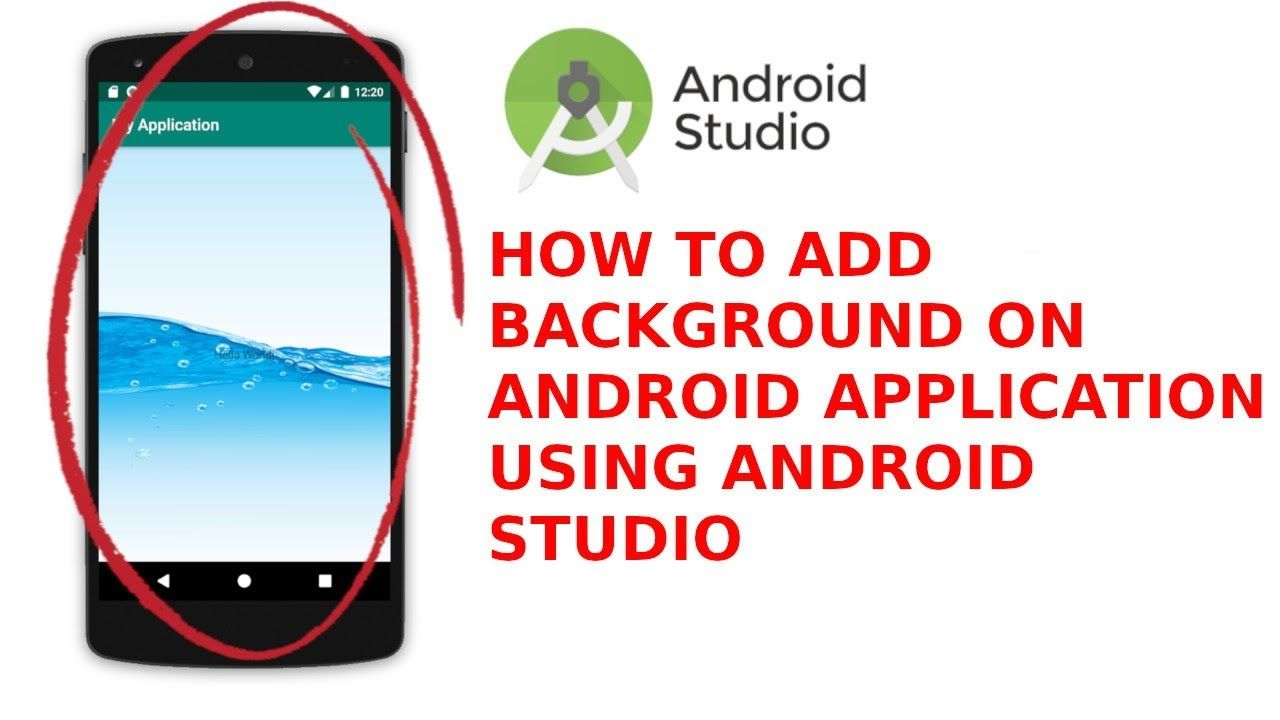Android Studio How To Add Background Picture On Android Studio Project Android Studio Background Pictures Android Programming