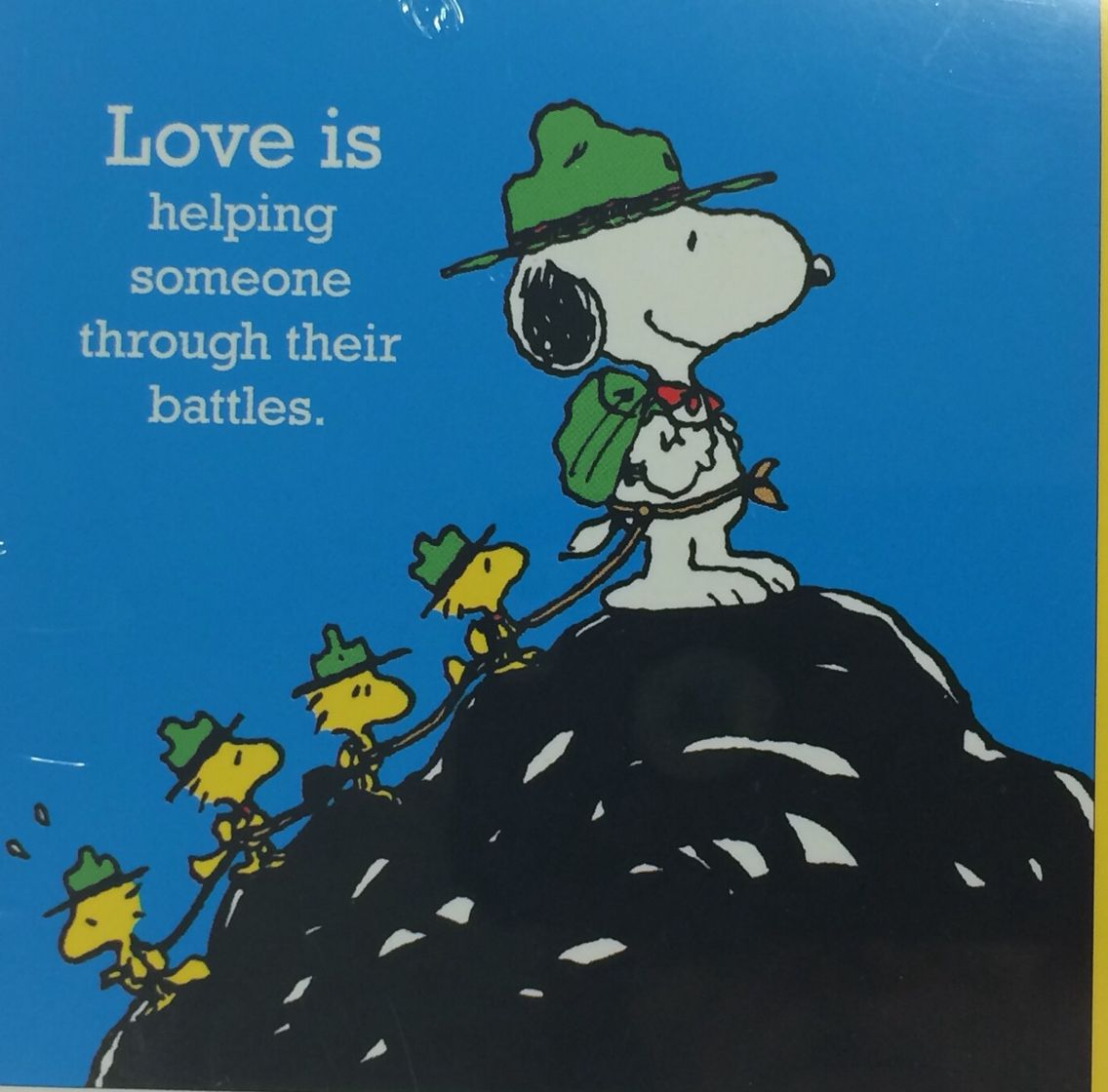 """Snoopy knows! """"Love is helping someone through their battles."""" #PinoftheDay =) ~xo~"""