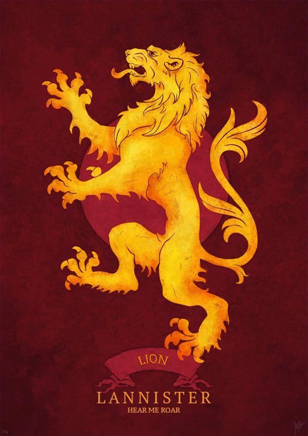 Casa Lannister: el león dorado en un campo púrpura. Su lema: \
