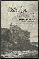 La condition animale  / Victor Hugo