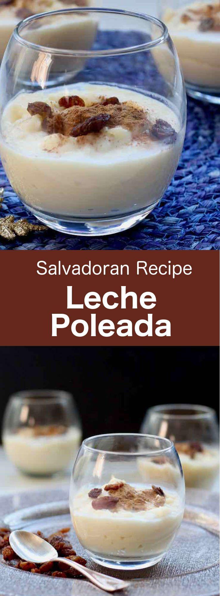 El Salvador : Leche Poleada
