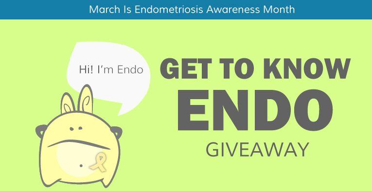 Endometriosis Awareness Month Get To Know Endo Endometriosis Awareness Month Endometriosis Awareness Endometriosis