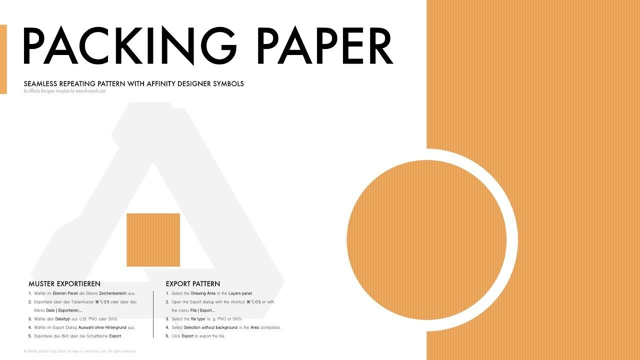 Affinity Designer Pattern - Packing paper In this tutorial I will explain how to draw a simple seamless repeating pattern for a packing paper with the Affinity Designer Pattern Template.