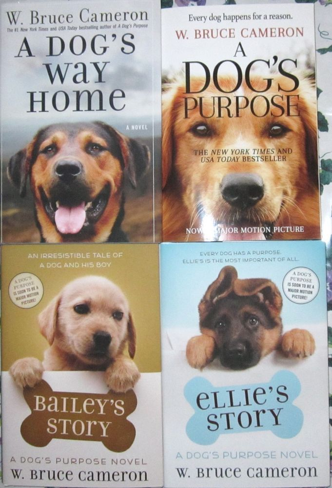 A DOG'S WAY HOME W. Bruce Cameron ELLIE'S STORY*BAILEY'S