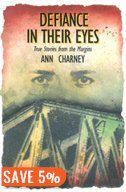 Defiance in Their Eyes: True Stories from the Margins Book by Ann Charney | Trade Paperback | chapters.indigo.ca
