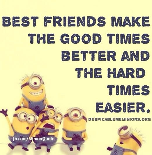 Best Friends Funny Minion Quotes Funny Minion Pictures Minions Funny