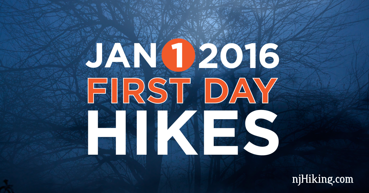 """Kick off the New Year with one of many """"First Day Hikes"""" held in New Jersey and the surrounding area."""