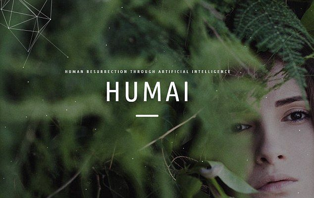 Los Angeles-bsaed Humai wants to bring people back from the dead using artificial intelligence. The firm plans to use artificial intelligence and nanotechnology to store data of conversational styles, behavioural patterns, thought processes and information on a person's body functions from the inside-out (website pictured)