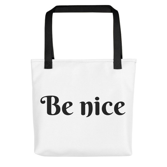 Be nice Tote bag girlfriend gift mom gift birthday gift anniversary gift  sc 1 st  Pinterest : nice anniversary gifts - medton.org