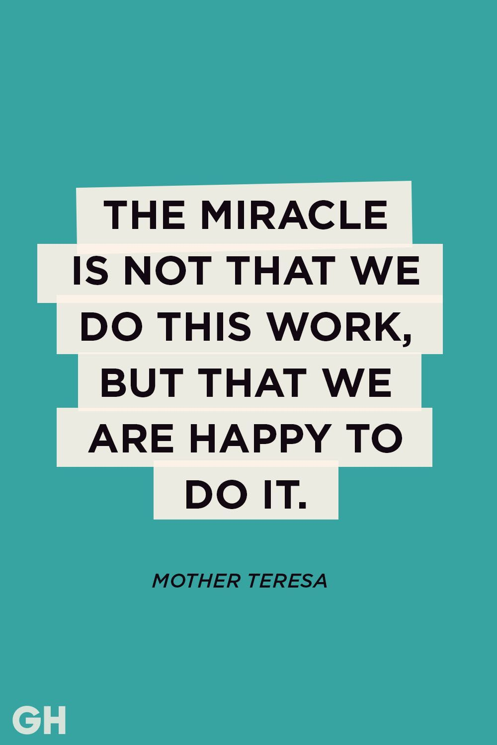 Mother Teresagoodhousemag Labor Day Quotes Hard Work Quotes Quotes